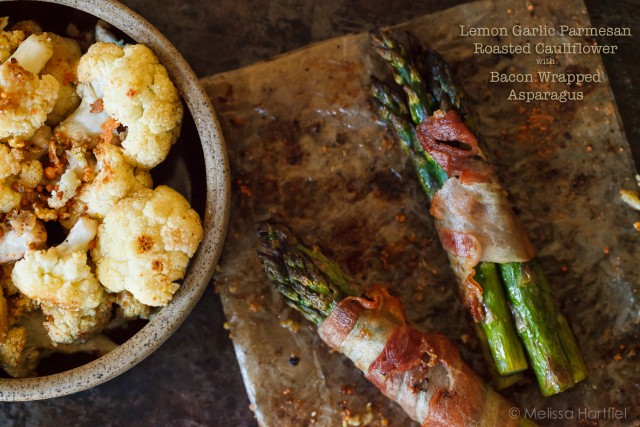 Lemon Roasted Asparagus Wrapped in Bacon with Roasted Cauliflower