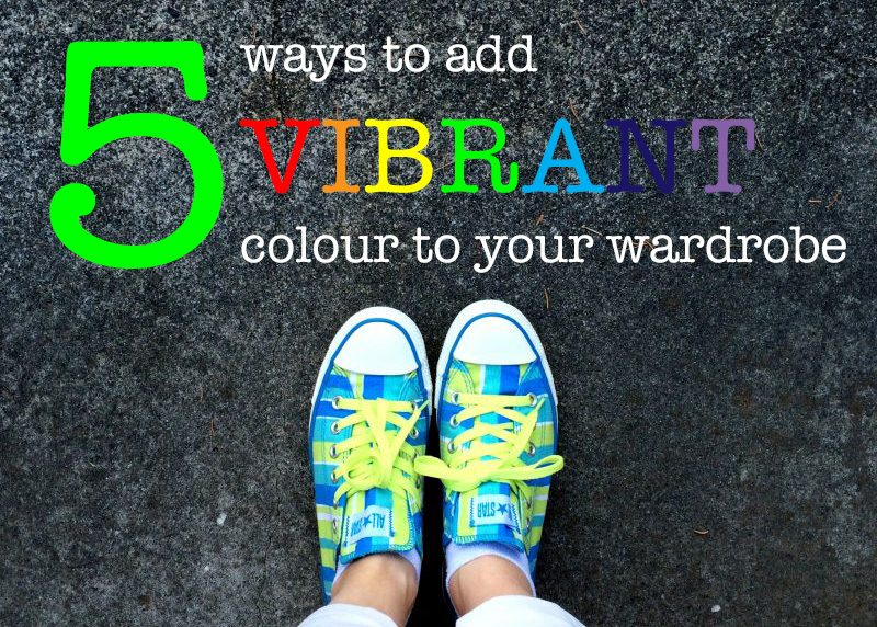 Colour Diaries: 5 Ways To Add Vibrant Colour To Your Wardrobe