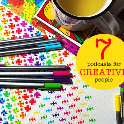 7 Podcasts For Creative People | eyes bigger than my stomach