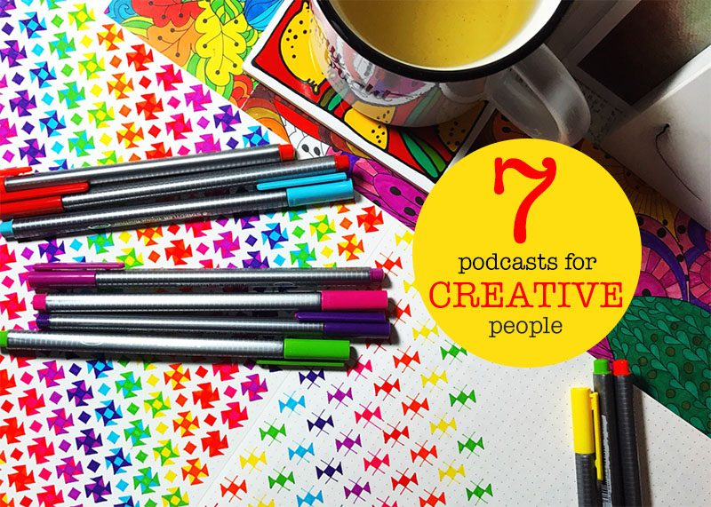 My Top Podcasts For Creatives